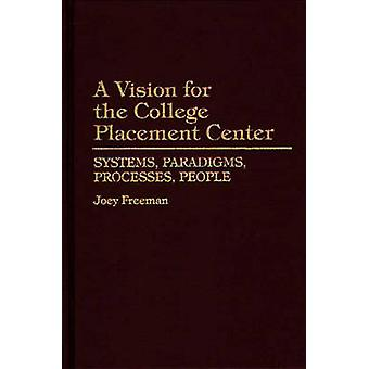 Uma visão para os paradigmas de sistemas do centro de colocação de faculdade processa pessoas por Freeman & Joey