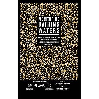 Monitoring Bathing Waters by Bartram & Jamie