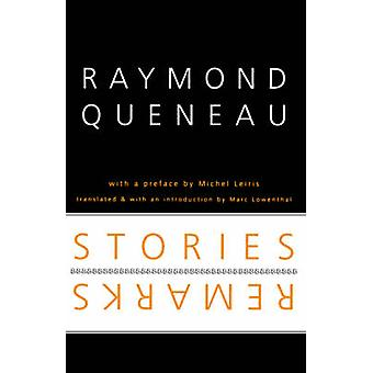 Stories and Remarks by Queneau & Raymond