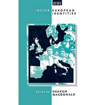 Inside European Identities Ethnography in Western Europe by MacDonald & Sharon