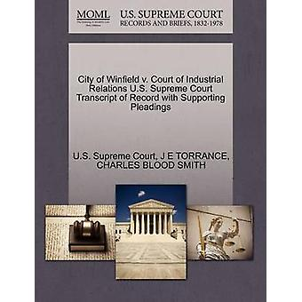 City of Winfield v. Court of Industrial Relations U.S. Supreme Court Transcript of Record with Supporting Pleadings by U.S. Supreme Court