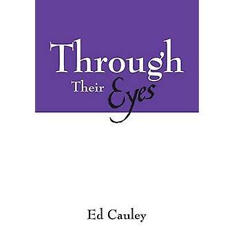 Through Their Eyes by Cauley & Ed