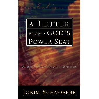 A Letter From Gods Power Seat by Schnoebbe & Jokim