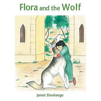 Flora and the Wolf by Doolaege & Janet