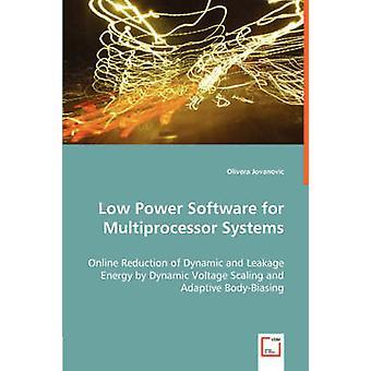 Low-Power-Software für Multiprozessor-Systeme von Jovanovic & Olivera