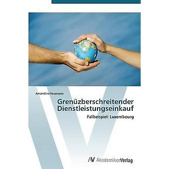 Grenuzberschreitender Dienstleistungseinkauf av Fessmann Amandine