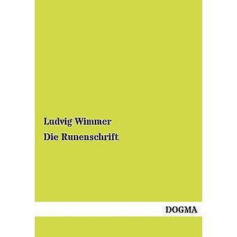 Die Runenschrift by Wimmer & Ludvig