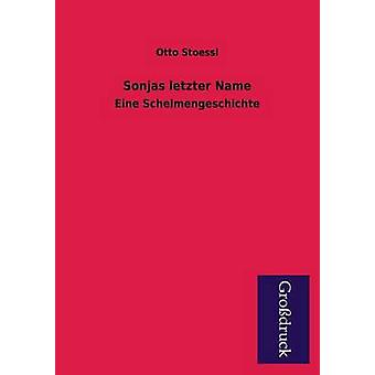 Sonjas Letzter Name by Stoessl & Otto