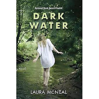 Dark Water by Laura McNeal - 9780375843303 Book