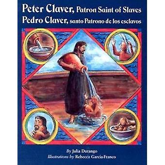 Peter Claver - Patron Saint of Slaves - Pedro Claver - Santo Patrono D