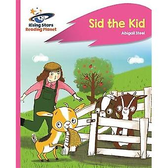 Reading Planet - Sid the Kid - Pink A - Rocket Phonics by Reading Plan