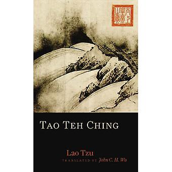 Tao Te Ching (New edition) by Lao Tzu - 9781590304051 Book