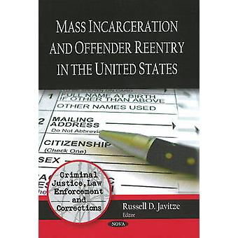 Mass Incarceration and Offender Reentry in the United States by Russe