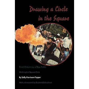 Drawing a Circle in the Square - Street Performing in New York's Washi