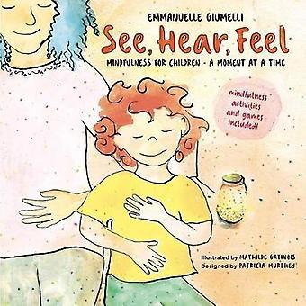 See - Hear - Feel by See - Hear - Feel - 9781614295297 Book
