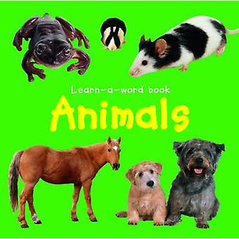 Learn-a-word Book - Animals by Nicola Tuxworth - 9781843228592 Book