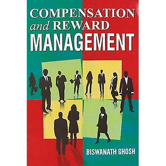 Compensation & Reward Management by Biswanath Ghosh - 9788120777422 B