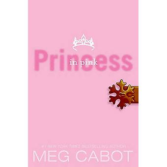 Princess in Pink by Meg Cabot - 9781417825639 Book