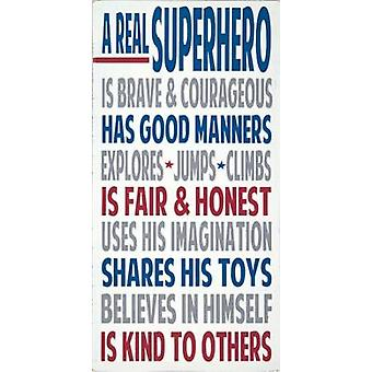 Real Superhero Poster Print by  Words for the Soul