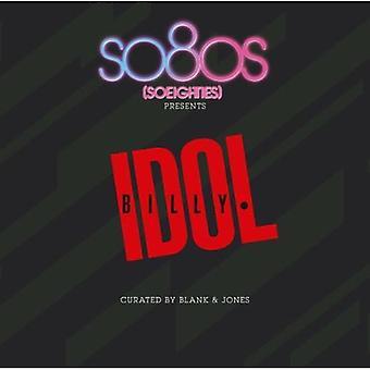 Billy Idol - So80s presenteert Billy Idol gecureerd door Blank & Jones [CD] USA import