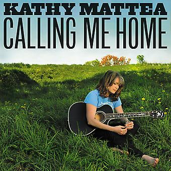 Kathy Mattea - importación de USA llamando a mi casa [CD]