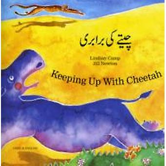 Keeping Up with Cheetah in Urdu and English by Lindsay Camp & Jill Newton