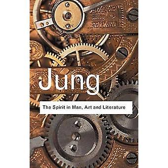 Der Geist im Menschen Kunst und Literatur von Jung & C. G.