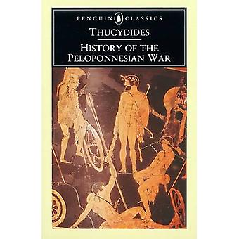 The History of the Peloponnesian War by Thucydides - Moses I. Finley