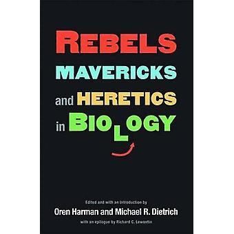 反乱軍のマーベリックス - とオレン ・ ハーマン - オレンによって生物学の異端者ハ