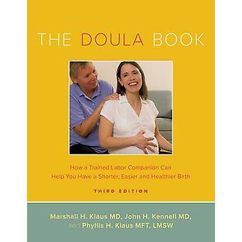 Die Doula-Buch - wie ein ausgebildeter Labor Begleiter Ihnen ein Sho helfen kann