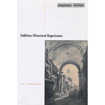 Wzniosłe historyczne doświadczenia przez F. R. Ankersmit - 9780804749367 książki