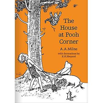 The House at Pooh Corner by A. A. Milne - 9781405280846 Book