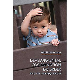 Developmental koordinering Disorder og følgerne af John Cair