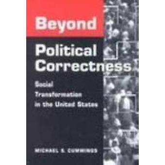 Buiten de politieke correctheid - sociale verandering in de Verenigde Sta