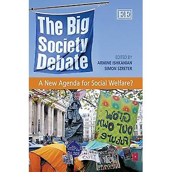 The Big Society Debate - A New Agenda for Social Policy? by Armine Ish