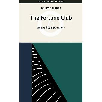 The Fortune Club by Dolly Dhingra - 9781840025453 Book