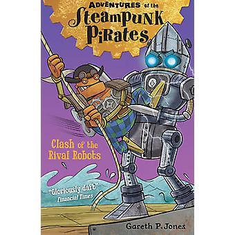 Choque de los Robots rivales por Gareth Jones P. - libro 9781847156068