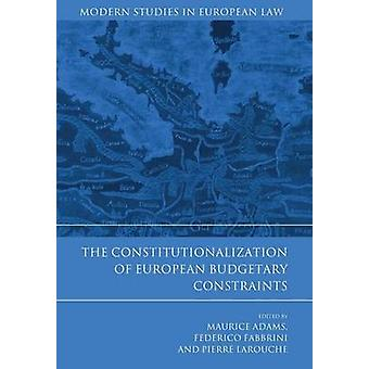Constitutionalization of European Budgetary Constraints by Adams & Maurice