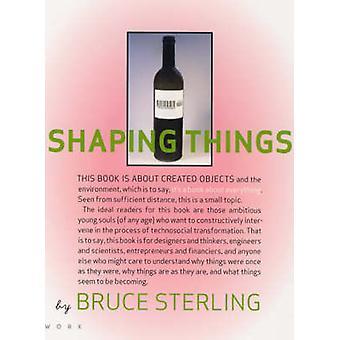 Moldar as coisas por Bruce Sterling - Lorraine Wild - 9780262693264 livro