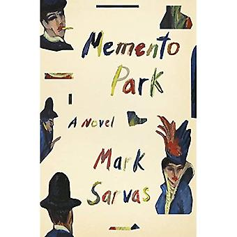 Parque del recuerdo: Una novela