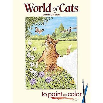 Mondo dei gatti di vernice o colore (Dover arte libro da colorare)