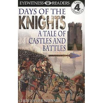 Days of the Knights: A Tale of Castles and Battles (DK Readers: Level 4)