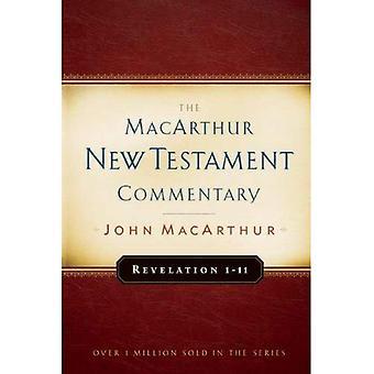 Revelation 1-11 (MacArthur New Testament Commentary)