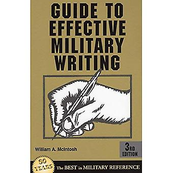 Guide to Effective Military Writing: A Handbook for Getting Things Written Quickly, Correctly and Easily (ELT/ESL)