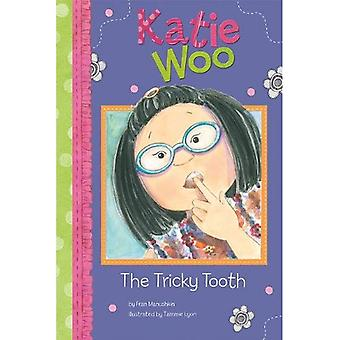 The Tricky Tooth