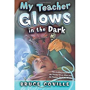 My Teacher Glows in the Dark (My Teacher)