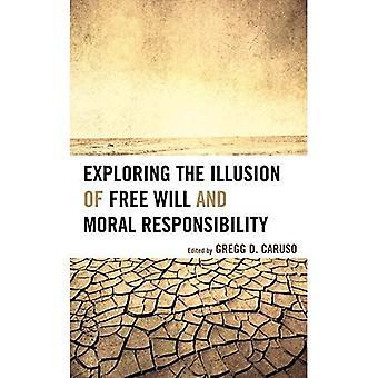 Explorant l'Illusion du libre arbitre et responsabilité morale
