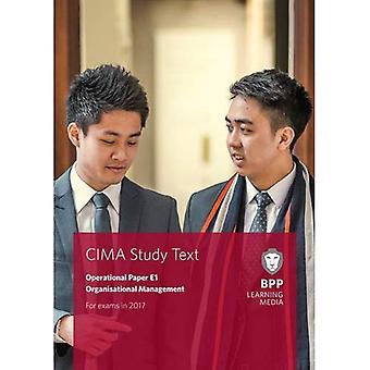CIMA E1 Organisational Management: Study Text