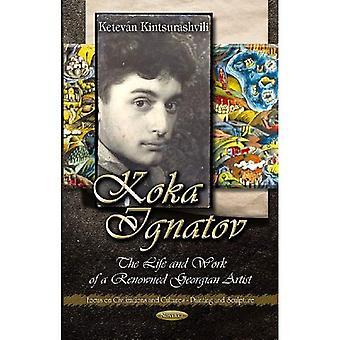 Koka Ignatov: The Life and Times of a Renowned Georgian Artist