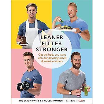 Smalare, montör, starkare: Få den kropp du vill med våra fantastiska måltider och Smart träning